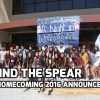 Behind the Spear Ep 6: Homecoming 2016 Announcement