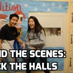 Behind the Scene – Deck the Halls