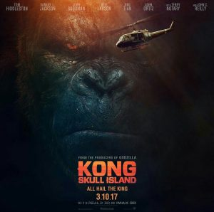 Theatrical poster of Kong: Skull Island. PHOTO COURTESY OF WARNER BROS